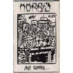 Morbid - Last Supper...