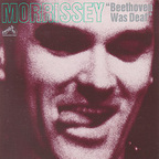 Morrissey - Beethoven Was Deaf