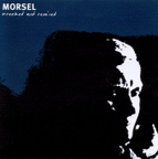 Morsel - Wrecked And Remixed