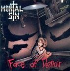 Mortal Sin (AU) - Face Of Despair