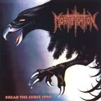 Mortification - Break The Curse 1990