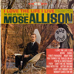 Mose Allison Trio - I Love The Life I Live