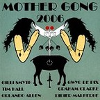 Mother Gong - 2006