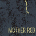 Mother Red - Take It From Me