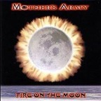 Mothers Army - Fire On The Moon