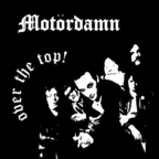 Motördamn - Over The Top!
