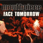 Mouthpiece - Face Tomorrow