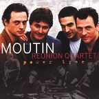 Moutin Reunion Quartet - Power Tree