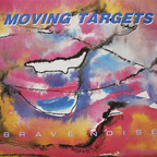 Moving Targets - Brave Noise