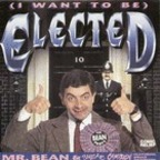 Mr. Bean & Smear Campaign - (I Want To Be) Elected