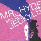 Mr. Hyde And The Jeckyls - s/t