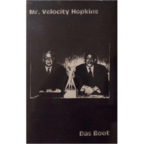 Mr. Velocity Hopkins - Das Boot