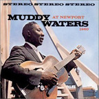 Muddy Waters - At Newport · 1960