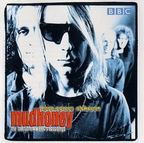 Mudhoney - Here Comes Sickness · The Best Of The BBC Recordings