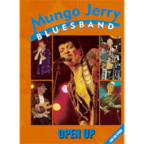 Mungo Jerry Bluesband - Open Up