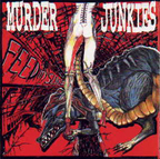 Murder Junkies - Feed My Sleaze
