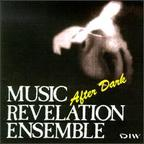 Music Revelation Ensemble - After Dark