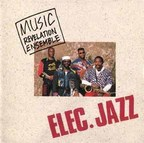 Music Revelation Ensemble - Elec. Jazz