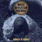 Music Revelation Ensemble - Knights Of Power