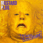 Mustard Plug - Big Daddy Multitude