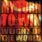 My Turn To Win - Weight Of The World