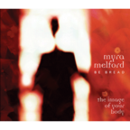 Myra Melford · Be Bread - The Image Of Your Body