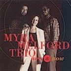 Myra Melford Trio - Now & Now
