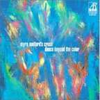 Myra Melford's Crush - Dance Beyond The Color