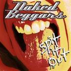 Naked Beggars - Spit It Out