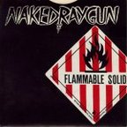 Naked Raygun - Flammable Solid