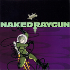 Naked Raygun - Growing Away