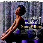 Nancy Wilson (US 1) - Something Wonderful
