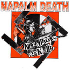 Napalm Death - Nazi Punks Fuck Off