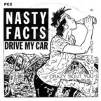 Nastyfacts - Drive My Car