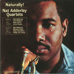Nat Adderley Quartet - Naturally!