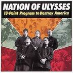 Nation Of Ulysses - 13-Point Program To Destroy America