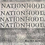 Nationhood. - Beaten Down