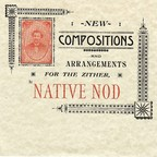 Native Nod - New Compositions And Arrangements For The Zither