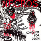 Necros - Conquest For Death