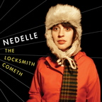 Nedelle - The Locksmith Cometh