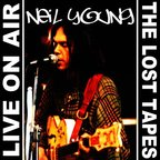 Neil Young - Live On Air · The Lost Tapes