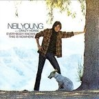 Neil Young With Crazy Horse - Everybody Knows This Is Nowhere