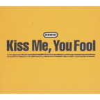 Nemo - Kiss Me, You Fool