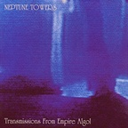 Neptune Towers - Transmissions From Empire Algol