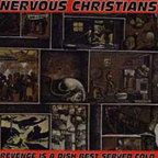 Nervous Christians - Revenge Is A Dish Best Served Cold