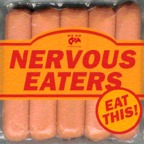 Nervous Eaters - Eat This!
