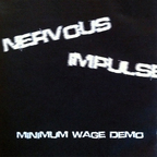 Nervous Impulse - Minimum Wage Demo
