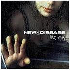 New Disease - Like Rain