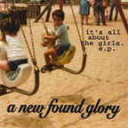 New Found Glory - It's All About The Girls. E.P.