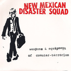 New Mexican Disaster Squad - Weapons & Equipment Of Counter-Terrorism